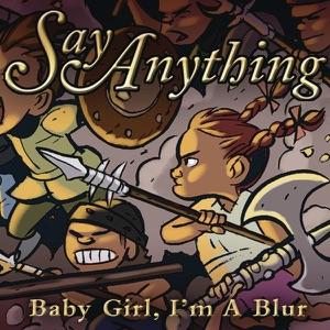 Baby Girl, I'm a Blur - Single