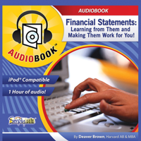 Financial Statements: Learning from Them and Making Them Work for You (Unabridged)
