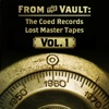 From the Vault: The Coed Records Lost Master Tapes, Vol. 1