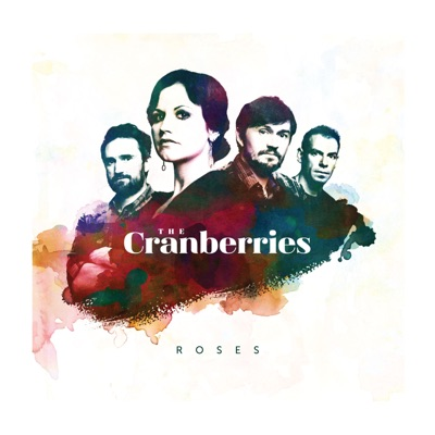 Roses (Extended Version) - The Cranberries