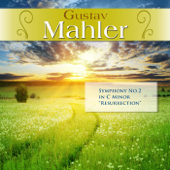 Gustav Mahler: Symphony No.2 in C Minor