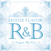 HOUSE FLAVOR R&B Original Best Vol.2