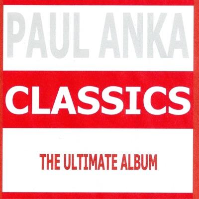 Classics - Paul Anka - Paul Anka