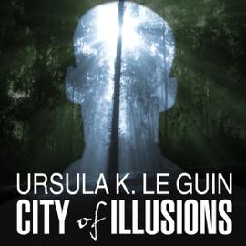 City of Illusions (Unabridged) audiobook