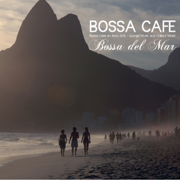 Bossa Chillout del Mar - Bossa Ibiza 2011 Lounge Music and Chill Out Music - Bossa Cafe en Ibiza - Bossa Cafe en Ibiza