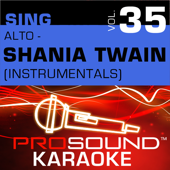 Sing Alto - Shania Twain, Vol. 35 (Karaoke Performance Tracks)