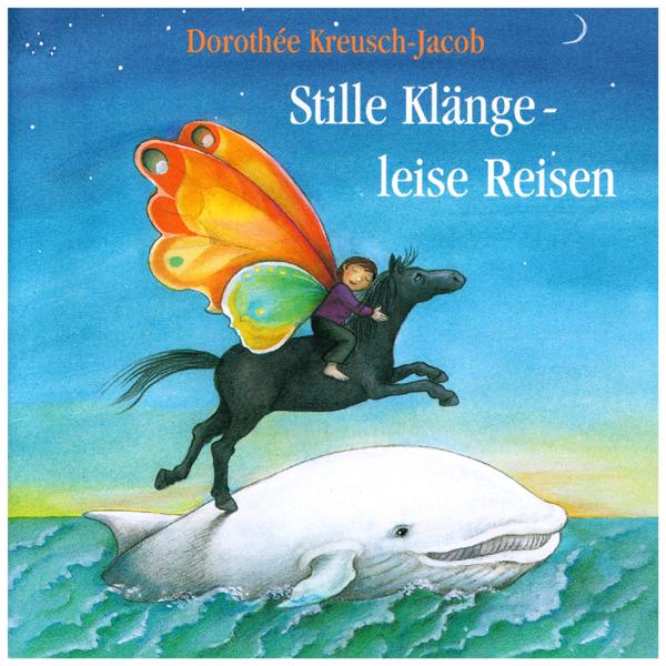 Stille Klänge Leise Reisen By Dorothée Kreusch Jacob