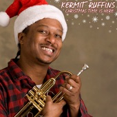 Kermit Ruffins - Christmas Time Is Here