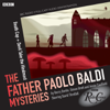 Simon Brett - The Father Paolo Baldi Mysteries: Death Cap & Devil Take the Hindmost (BBC Radio Crimes)  artwork