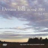 Dream Folk Songs 2000, Vol. 8