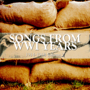 Timeless Songs from WWI Years 1914-1918 Volume 2 - Various Artists - Various Artists