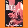 The Birds (Dramatised) - Daphne du Maurier