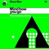 The Advisory Circle - Mind How You Go