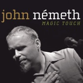 John Nemeth - You're An Angel