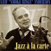 Leif Smoke Rings Anderson - Mad About the Boy
