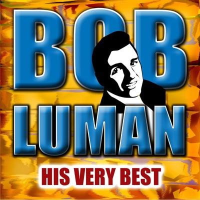 Bob Luman: His Very Best - EP - Bob Luman