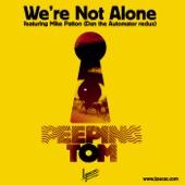 Peeping Tom - We're Not Alone (Album Version)