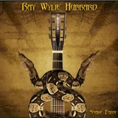 Ray Wylie Hubbard - Mother Hubbard's Blues