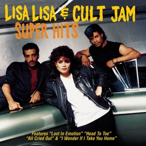 Lisa Lisa & Cult Jam: Super Hits