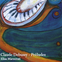 Elisa Marzorati - Claude Debussy - Preludes artwork
