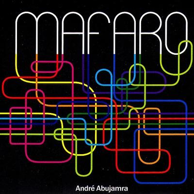 Mafaro - André Abujamra