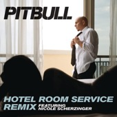Hotel Room Service Remix (feat. Nicole Scherzinger) - Single