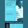 Richard P. Feynman - The Feynman Lectures on Physics: Volume 8, Feynman on Light (Unabridged)  artwork