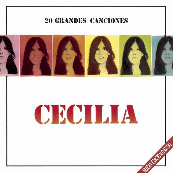 Cecilia: 20 Grandes Canciones