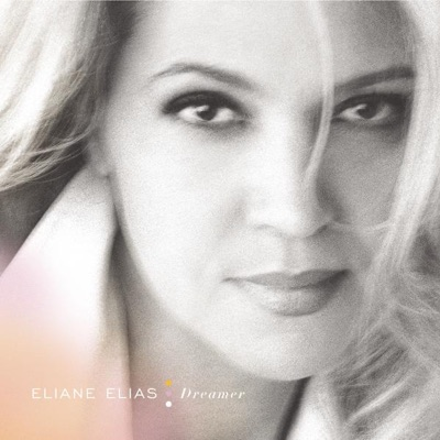 Dreamer - Eliane Elias