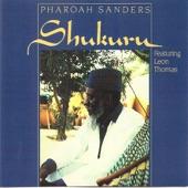 Pharoah Sanders - Shukuru