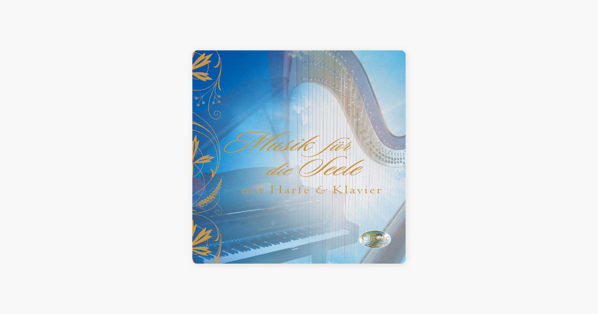 Music for the Soul (Musik für die Seele) [Harmonious Atmosphere With ...