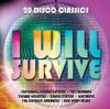 I Will Survive - Glora Gaynor