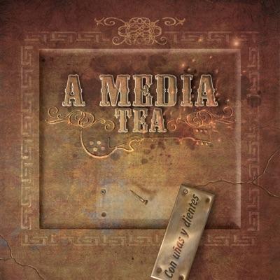 Con Uñas y Dientes - A Media Tea