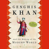 Jack Weatherford - Genghis Khan and the Making of the Modern World (Unabridged)  artwork