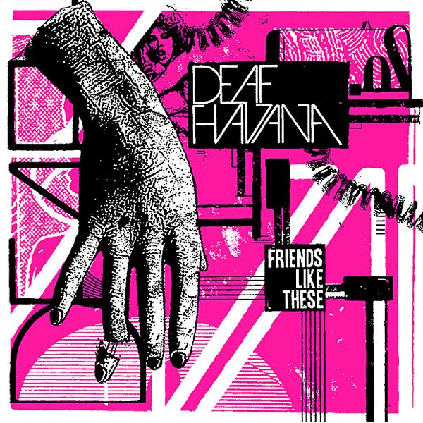 Friends Like These - Single by Deaf Havana on iTunes