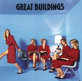 Great Buildings - Hold On To Something