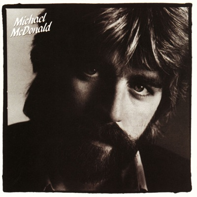 If That's What It Takes - Michael McDonald