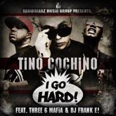 I Go Hard (feat. Three 6 Mafia & DJ Frank E!) - EP