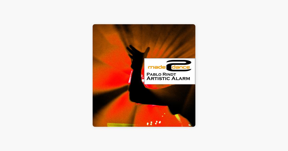 pablo rindt artistic alarm chaosz remix