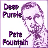 Pete Fountain - Deep Purple