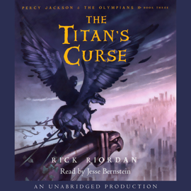 The Titan's Curse: Percy Jackson and the Olympians, Book 3 (Unabridged) audiobook