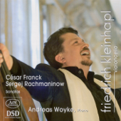 Franck, C.: Violin Sonata (Arr. for Cello and Piano) - Rachmaninov, S: Cello Sonata