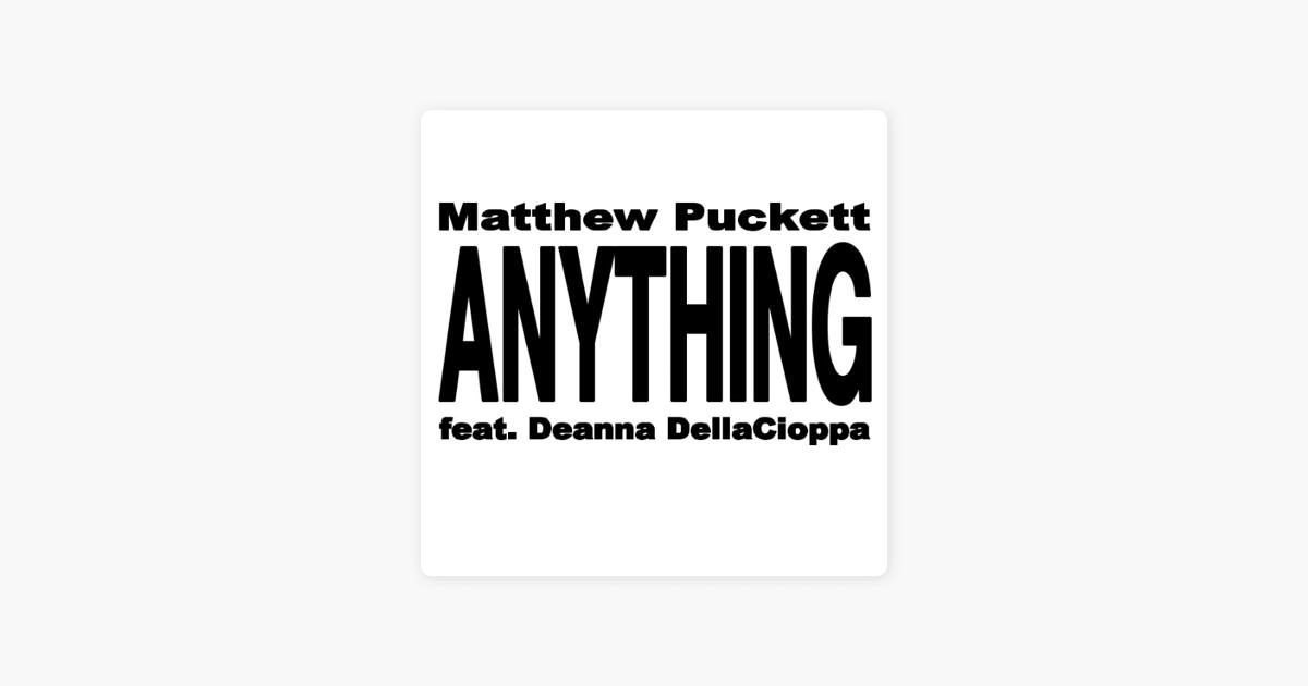 Anything - Matthew Puckett Feat. Deanna Dellacioppa | Shazam