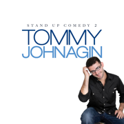 Stand Up Comedy 2 - Tommy Johnagin - Tommy Johnagin