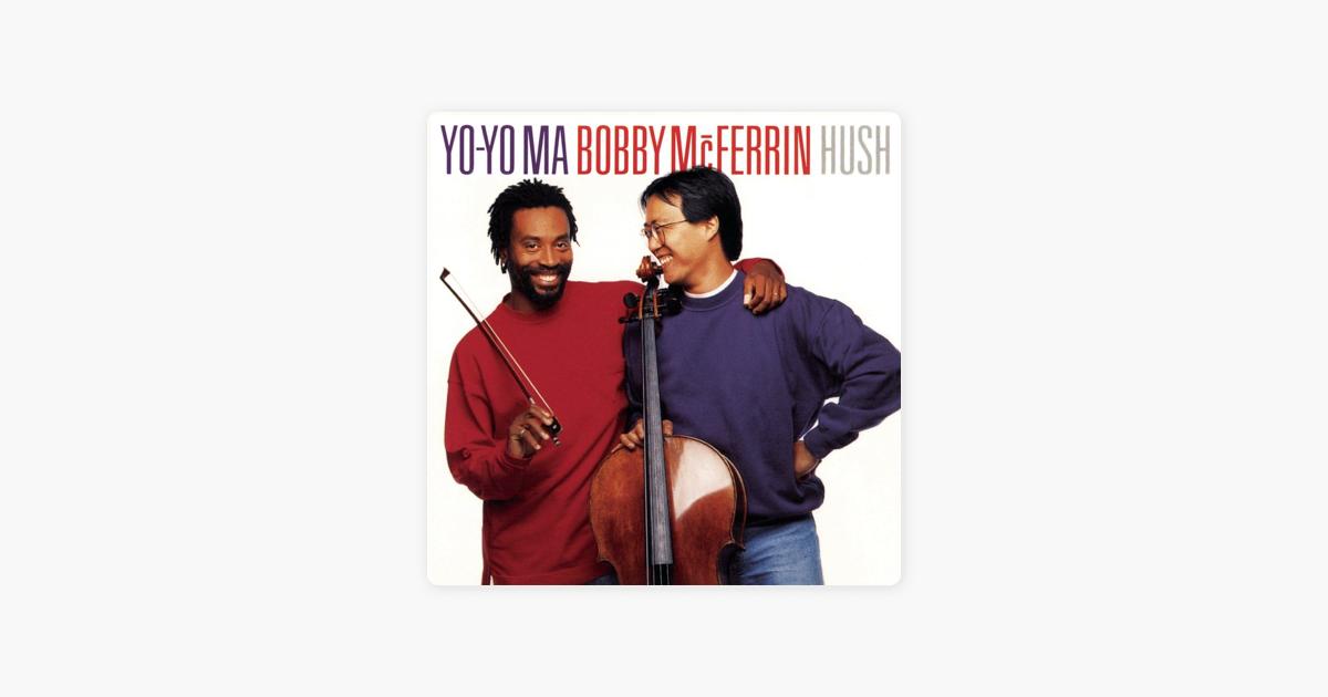 Hush (Remastered) by Yo-Yo Ma
