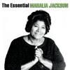 The Essential Mahalia Jackson - Mahalia Jackson