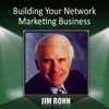 Jim Rohn - Building Your Network Marketing Business (Unabridged) artwork