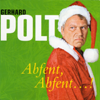 Gerhard Polt - Abfent, Abfent...! Grafik