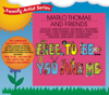Free to Be...You and Me - Marlo Thomas & Friends