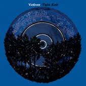 Vetiver - Everyday